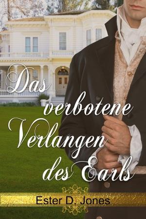 Das verbotene Verlangen des Earl von Ester D. Jones