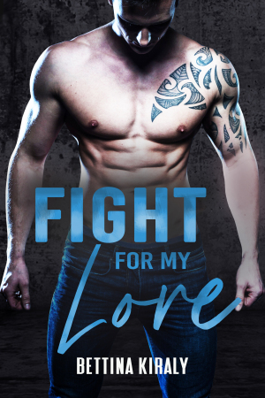 Fight for my love