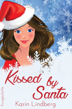 Kissed by Santa von Karin Lindberg